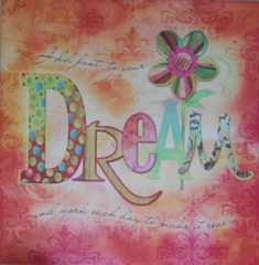 Believe and Dream the Dream