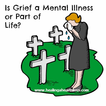 Is Grief a Mental Illness or Part of Life?