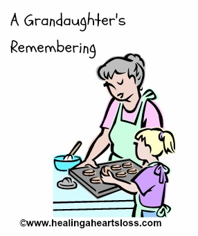 """A Granddaughter's Remembering"""