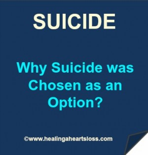 Why Suicide was Chosen as an Option?