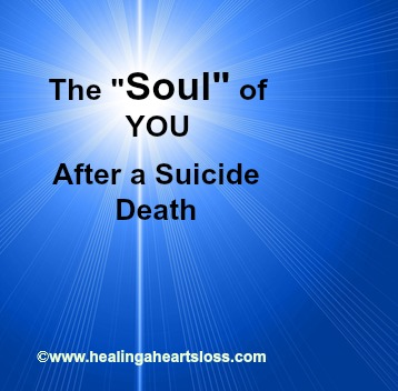 "The ""Soul"" of YOU After a Suicide Death"
