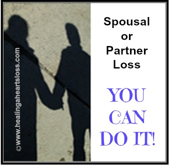 "Spousal or Partner Loss ""YOU CAN DO IT"""
