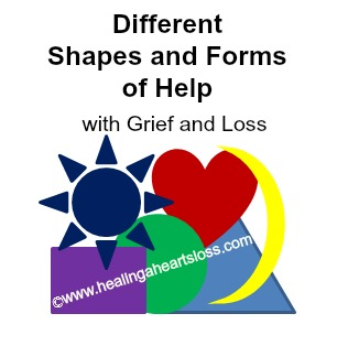 Different Shapes and Forms of Help with Grief and Loss