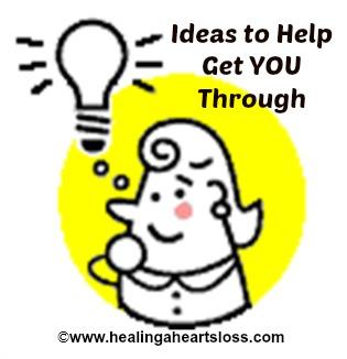 Ideas to Help Get You Through