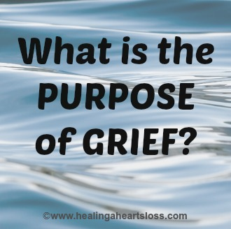 What is the Purpose of Grief?