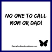No One to Call Mom or Dad