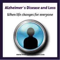Alzheimer's Disease and Loss