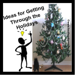 Ideas for Getting Through the Holiday Season