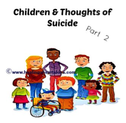 Children and Thoughts of Suicide Part 2