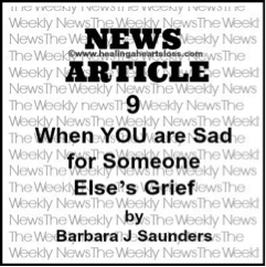 When YOU are Sad for Someone Else's Grief