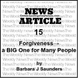 FORGIVENESS –  A BIG One for Many People