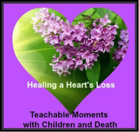 Teachable Moments with Children and Death