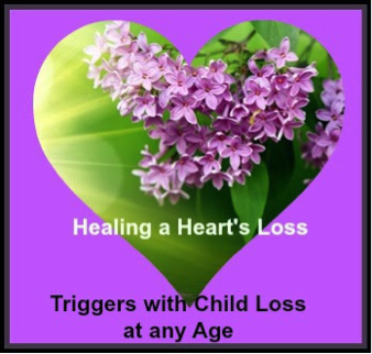 Triggers with Child Loss at any Age