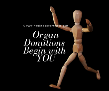 Organ Donations Begin with You