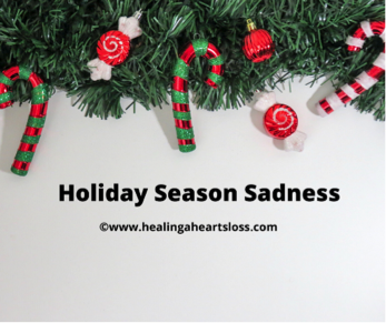 Holiday Season Sadness