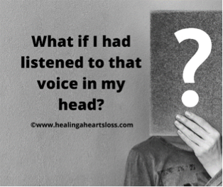 What if I had listened to that voice in my head?