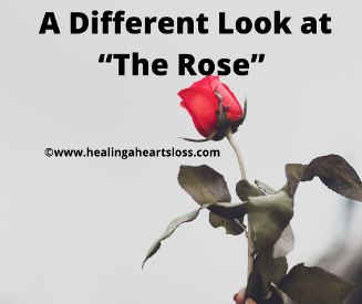 "A Different Look at ""The Rose"""