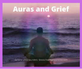 AURAS AND GRIEF