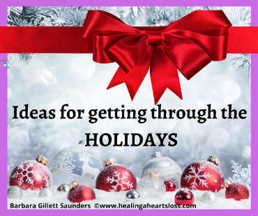 Ideas for Getting Through the HOLIDAYS